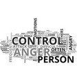 why do we need to control anger text word cloud vector image vector image