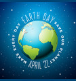earth day with planet and lettering vector image vector image