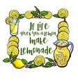 if life gives you lemon make lemonade lettering vector image