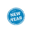 new year stamp texture rubber cliche imprint web vector image