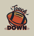 t shirt design touch down with rugby ball vintage vector image vector image