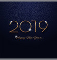 this is a festive 2019 new year design vector image