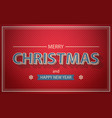 christmas and new year card text on red background vector image vector image