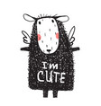 i am cute hairy sheep sign card print vector image