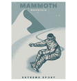 snowboarder extreme sport in mammoth mountain vector image