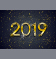 golden 2019 new year and shiny particles abstract vector image
