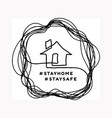 stay at home a house drawn in closed linear vector image vector image