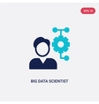 two color big data scientist icon from general-1 vector image vector image