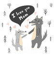 i love you mom with cute wolve vector image vector image