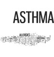 why do you have asthma text word cloud concept vector image vector image