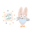 funny bunny in a face mask says to wear a mask vector image