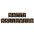 funny grunge happy halloween bunting flags vector image