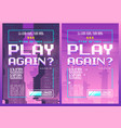 play again pixel art poster for night or game club vector image