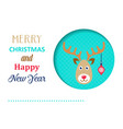 funny christmas card with reindeer vector image vector image
