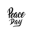 international peace day card hand written brush vector image vector image
