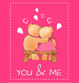 you and me valentines day postcard with toy bears vector image