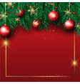 christmas background with pine tree branches and vector image vector image