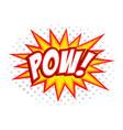 pow comic splash bubble text vector image vector image