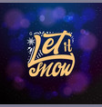 Let it snow typographic emblem logo