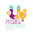 physics education for kids logo symbol colorful vector image vector image