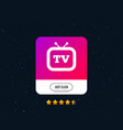 retro tv sign icon television set symbol vector image