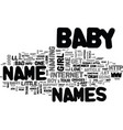 baby needs a new pair of shoes text word cloud vector image vector image