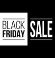 black friday sale black and white promo poster vector image