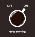 coffee switch vector image