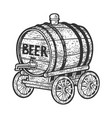 barrel beer on cart sketch vector image