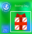 boxing day red gift box grunge texture calendar vector image
