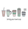 bring your own cup vector image