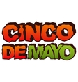 Cinco de Mayo Lettering text for greeting card vector image vector image
