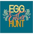 easter egg hunt colorful lettering vector image vector image