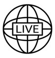 global live video blog icon outline style vector image