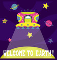cartoon flat with a alien ship welcome to earth vector image