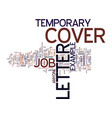 example cover letter for temporary job text vector image vector image
