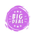 big deal text on purple painted spot brush stroke vector image vector image