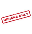 Indians Only Text Rubber Stamp vector image vector image