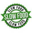 slow food label or sticker vector image