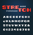 Wide font alphabet with stretch effect letters and vector image