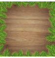 Fir Tree Branches And Wood Background vector image