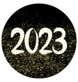 2023 sign with golden dust on black background vector image