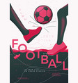 football poster template with legs and ball vector image vector image