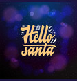 hello santa typographic emblem logo vector image