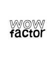 wow factor - isolated hand drawn lettering vector image vector image