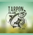 tarpon fishing emblem on blur background vector image vector image
