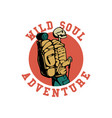 t shirt design wild soul adventure with hiking vector image vector image