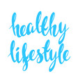 healthy lifestyle lettering vector image