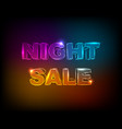night sale neon glowing text black background vector image vector image