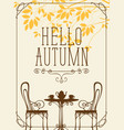 autumn landscape with furniture street cafe vector image vector image
